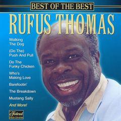 Rufus Thomas - Best of the Best [CD/Cassette Single]