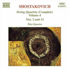 Eder Quartet - Shostakovich: String Quartets (Complete), Vol. 4