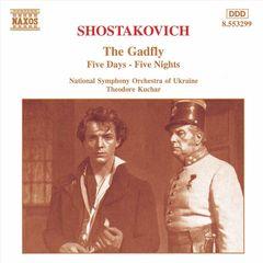 Theodore Kuchar - Shostakovich: The Gadfly; Five Days - Five Nights (Suites)