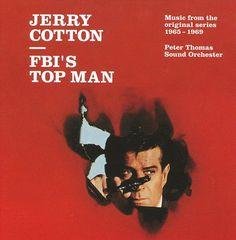 Peter Thomas - Jerry Cotton: FBI's Top Man/Music from the Original Series 1965-1969