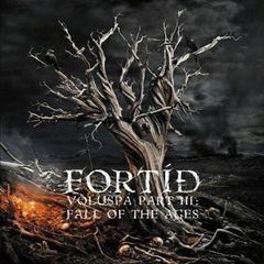 Fortid - Völuspá Part II: The Arrival of Fenris