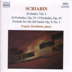 Evgeny Zarafiants - Scriabin: Preludes Vol.1