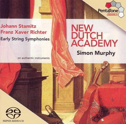 New Dutch Academy - Johann Stamitz, Franz Xaver Richter: Early String Symphonies