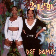 Def Dames - 2-Large