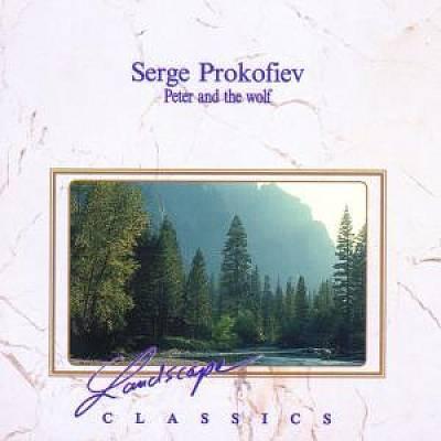 Prokofiev, S. - Serge Prokofiev: Peter and the Wolf