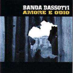 Banda Bassotti - Amore E Odio