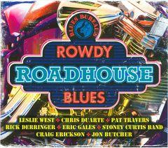 VARIOUS ARTISTS - Blues Bureau's Rowdy Roadhouse Blues