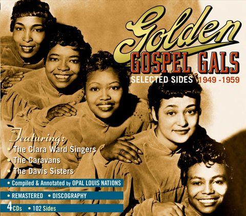 VARIOUS ARTISTS - Golden Gospel Gals: Selected Sides 1949-1959