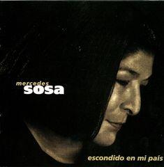 Mercedes Sosa - Escondido en Mi Pais [Expanded]