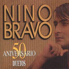 Nino Bravo - 50 Aniversario