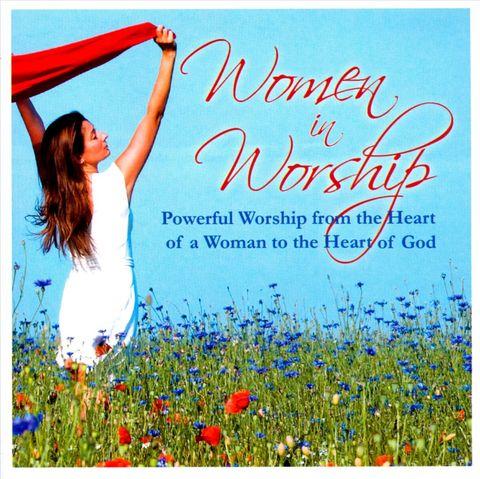 VARIOUS ARTISTS - Women In Worship [Word Entertainment]