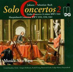 Bach, J.S. - Bach: Solo Concertos Vol.2