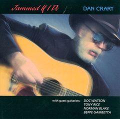 Dan Crary - Jammed If I Do