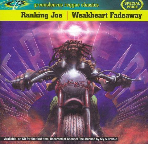 Ranking Joe - Weakheart Fadeaway