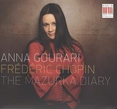 Anna Gourari - Chopin: The Mazurka Diary