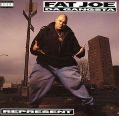 Fat Joe da Gangsta - Represent