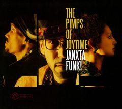 The Pimps of Joytime - Janxta Funk!