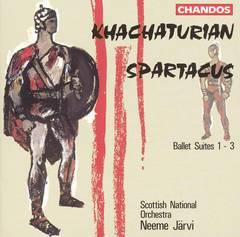 Neeme Järvi - Khachaturian: Spartacus, Ballet Suites 1-3