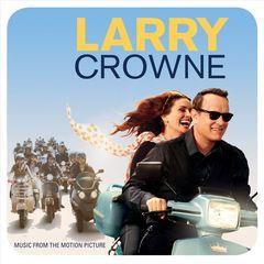 Original Soundtrack - Larry Crowne