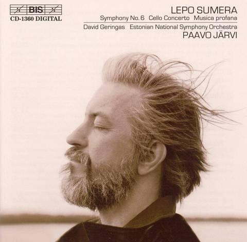 Paavo Järvi - Lepo Sumera: Symphony No. 6; Cello Concerto; Music profana