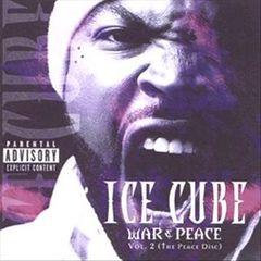 Ice Cube - War & Peace, Vol. 2: The Peace Disc