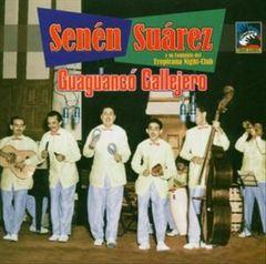 Senén Suárez - Guaguanco Callejero 1952-53