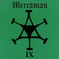 Mercantan - IX