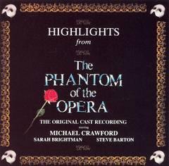 Original London Cast - Highlights from the Phantom of the Opera
