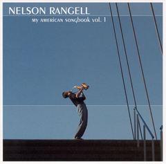 Nelson Rangell - My American Songbook, Vol. 1