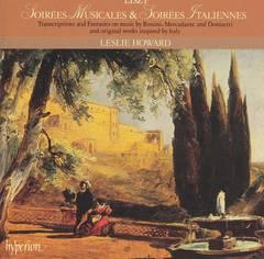 Leslie Howard - Liszt: Soirées Musicales & Soirées Italiennes