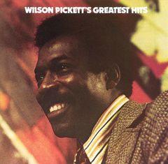 Wilson Pickett - Wilson Pickett's Greatest Hits [1985]