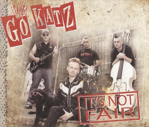 The Go-Katz - It's Not Fair