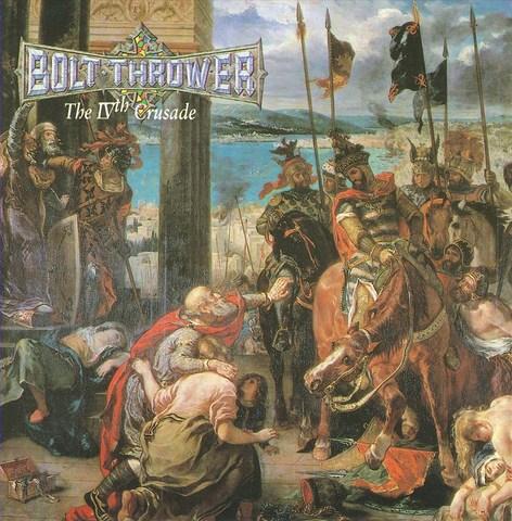 Bolt Thrower - The IVth Crusade
