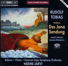 Neeme Järvi - Rudolf Tobias: Des Jona Sendung