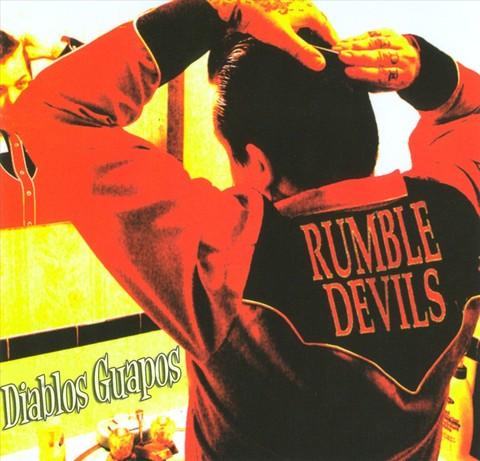 Rumble Devils - Diablos Guapos