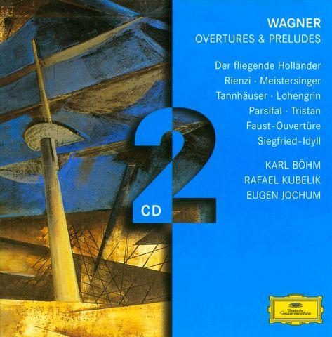 Karl Böhm - Wagner: Overtures & Preludes