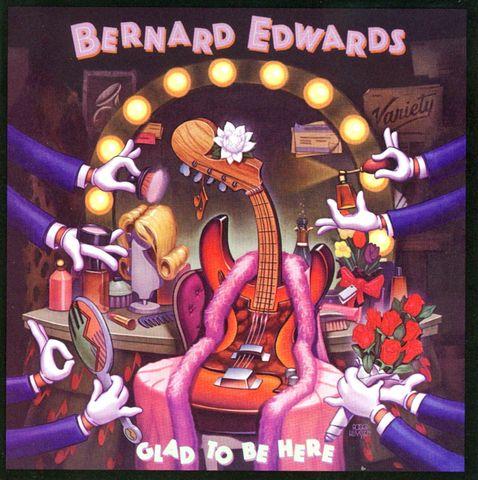 Bernard Edwards - Glad to Be Here