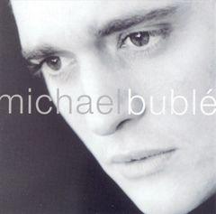 Michael Buble - Michael Bublé