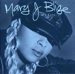 Mary J. Blige - My Life [Bonus Track]