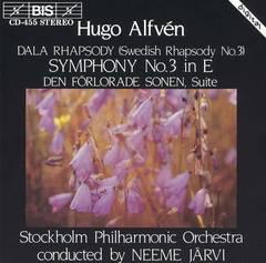 "Neeme Järvi - Hugo Alfvén: Dala Rhapsody; Symphony No. 3; ""Den förlorade sonen"" Suite"