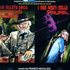 Original Soundtrack - Sei Jellato Amico Hai Incontrato Sacramento/I Due Volti Della Paura