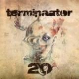 Terminaator - Terminaator 20