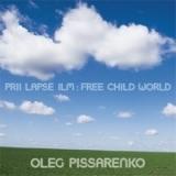Oleg Pissarenko - Prii lapse ilm