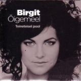 Birgit Õigemeel - Teineteisel pool