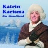Katrin Karisma - Sinu rõõmsad jõulud