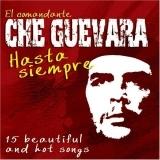 VARIOUS ARTISTS - Che Guevara Hasta Siempre