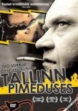 Film - Tallinn pimeduses