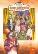 Lavastus - Härra Lapsti lasteteater - Keisri uued rõivad ja teisi muinasjutte