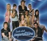 Erinevad esitajad - Eesti otsib superstaari