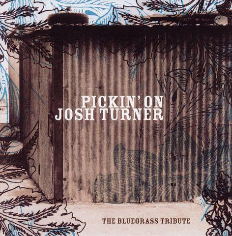 Various Artists - Pickin' on Josh Turner: The Bluegrass Tribute